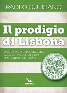 Il prodigio di Lisbona - Paolo Gulisano - copertina