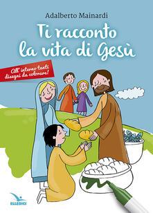 Ti racconto la vita di Gesù.pdf