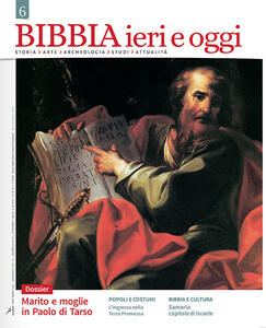 Bibbia ieri e oggi (2017). Vol. 6