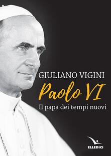 Lpgcsostenible.es Paolo VI. Il papa dei tempi nuovi Image
