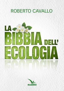 Associazionelabirinto.it La Bibbia dell'ecologia Image