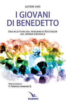 Librisulrazzismo.it I giovani di Benedetto. Una rilettura del pensiero di Ratzinger sul mondo giovanile Image