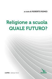Camfeed.it Religione a scuola. Quale futuro? Image