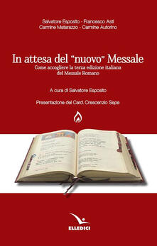 Ristorantezintonio.it In attesa del «nuovo» messale. Come accogliere la terza edizione italiana del Messale Romano Image
