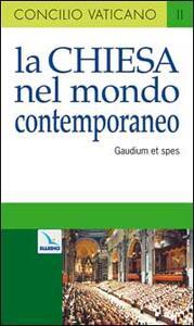 La Chiesa nel mondo contemporaneo. Costituzione pastorale sulla Chiesa nel mondo contemporaneo (Gaudium et spes) - copertina