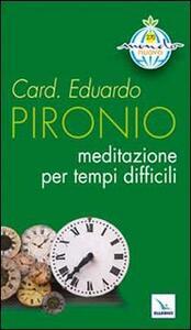 Meditazione per tempi difficili - Eduardo Pironio - copertina