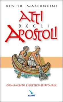 Steamcon.it Atti degli Apostoli. Commento esegetico-spirituale Image