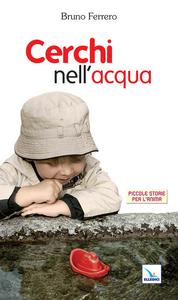 Libro Cerchi nell'acqua Bruno Ferrero