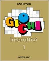 Giochi interattivi. Vol. 1