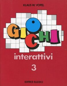 Foto Cover di Giochi interattivi. Vol. 3, Libro di Klaus W. Vopel, edito da Elledici