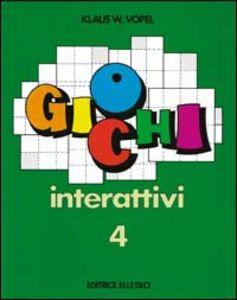 Libro Giochi interattivi. Vol. 4 Klaus W. Vopel