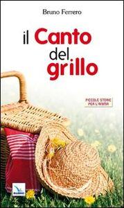 Libro Il canto del grillo Bruno Ferrero