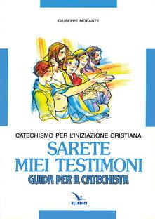 Winniearcher.com Sarete miei testimoni. Catechismo per l'iniziazione cristiana. Guida Image