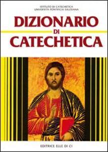 Dizionario di catechetica - copertina