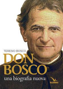 Listadelpopolo.it Don Bosco. Una biografia nuova Image