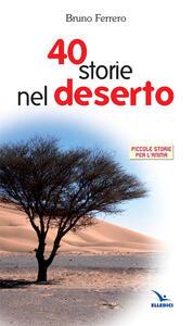Quaranta storie nel deserto - Bruno Ferrero - copertina