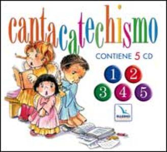 Libro Cantacatechismo. Libretto con le parole dei canti. Con 5 CD Audio