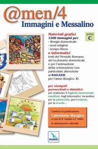 @men. CD-ROM. Vol. 4: Immagini e messalino. Anno «C».