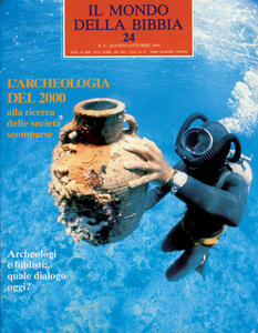 Il mondo della Bibbia (1970). Vol. 24: Archeologia del 2000.