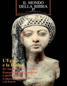 Il mondo della Bibbia (1970). Vol. 27: L'Egitto e la Bibbia.
