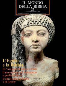 Antondemarirreguera.es Il mondo della Bibbia (1970). Vol. 27: L'Egitto e la Bibbia. Image