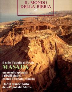 Il mondo della Bibbia (1970). Vol. 28: Masada.
