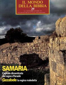 Il mondo della Bibbia (1970). Vol. 29: Samari a capitale dimenticata Gazabel.