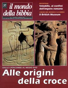 Il mondo della Bibbia (1997). Vol. 37: Alle origini della croce.