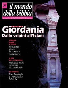 Il mondo della Bibbia (1997). Vol. 39: Giordania dalle origini all'Islam.