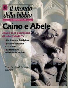 Il mondo della Bibbia (1998). Vol. 43: Caino e Abele.