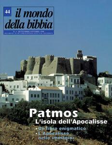 Il mondo della Bibbia (1998). Vol. 44: Patmos: l'isola dell'Apocalisse.
