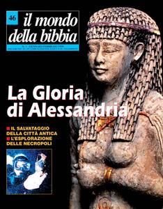 Il mondo della Bibbia (1999). Vol. 46: Gloria di Alessandria.