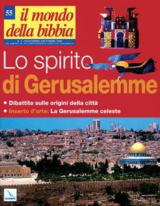 Il mondo della Bibbia (2001). Vol. 55: Lo spirito di Gerusalemme. - copertina
