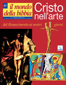 Warholgenova.it Il mondo della Bibbia (2001). Vol. 57: Cristo nell'arte del Rinascimento. Image