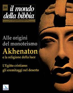 Il mondo della Bibbia (2001). Vol. 59: Akhenaton.