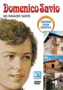 Domenico Savio. Un ragazzo santo. Con DVD