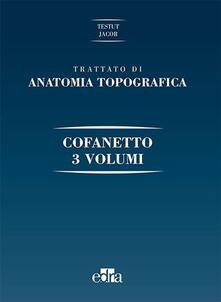 Radiospeed.it Trattato di anatomia topografica. Ediz. illustrata Image