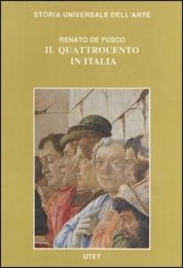 Libro Le civiltà dell'Occidente. Il Quattrocento in Italia Renato De Fusco