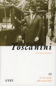 Arturo Toscanini - Gustavo Marchesi - copertina