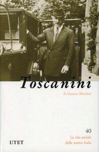 Libro Arturo Toscanini Gustavo Marchesi