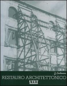 Trattato di restauro architettonico. Ediz. illustrata - Giovanni Carbonara - copertina