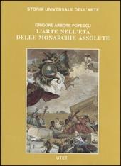 Le Civiltà dell'Occidente. L'arte nell'età delle monarchie assolute