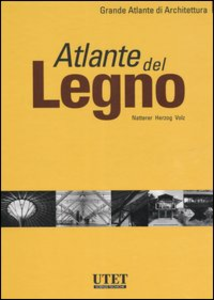 Libro Atlante del legno Julius Natterer , Thomas Herzog , Michael Volz