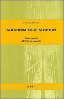 Cefalufilmfestival.it Ingegneria delle strutture. Vol. 2: Metodi di analisi. Image