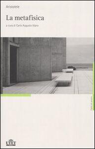 Foto Cover di La metafisica, Libro di Aristotele, edito da UTET