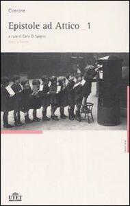 Libro Epistole ad Attico. Testo latino a fronte M. Tullio Cicerone