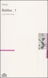 Baldus vol. 1-2. Testo latino a fronte