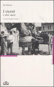 Libro I viceré e altre opere Federico De Roberto