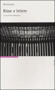 Foto Cover di Rime e lettere, Libro di Michelangelo Buonarroti, edito da UTET