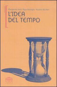 Foto Cover di L' idea del tempo, Libro di AA.VV edito da UTET